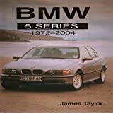 BMW 5 Series, 1972-2004, James Taylor, 1861267959