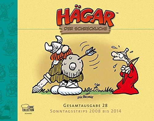 Hägar der Schreckliche Gesamtausgabe 28: Sonntagsstrips 2008 bis 2014 Gebundenes Buch – 1. September 2016 Dik Browne Michael Georg Bregel Egmont Comic Collection 3770439139