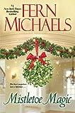 Mistletoe Magic by  Fern Michaels in stock, buy online here