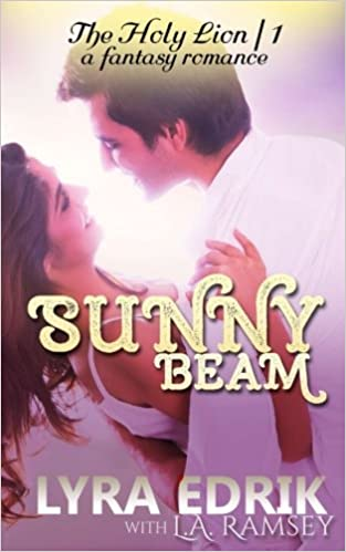 Amazon Fr Sunny Beam A Fantasy Romance Lyra Edrik L A