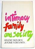 Intimacy, Family, and Society, Arlene S. Skolnick and Jerome H. Skolnick, 0316797197
