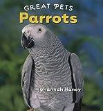 Parrots, Johannah Haney, 0761429980