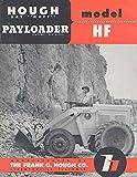 1949 ? Hough Model HF Payloader Brochure
