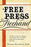 A Free Press in Freehand, Michael Ray Smith, 0982706316