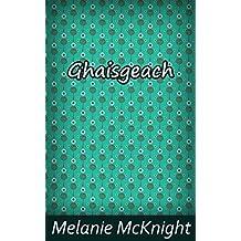 Ghaisgeach (Scots Edition)