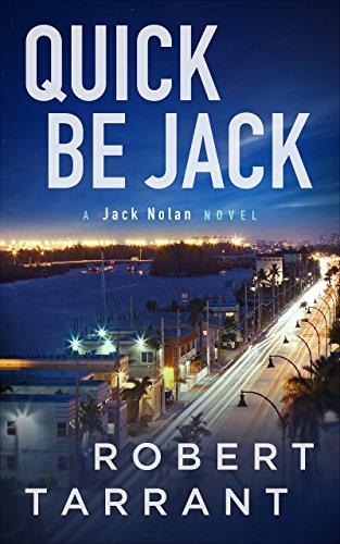 Quick Be Jack: A Jack Nolan Novel (The Cap's Place Series Book 3)