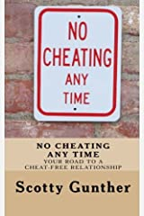 No Cheating anytime: Your road to a cheat-free relationship Paperback