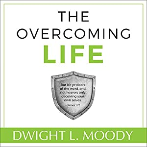 The Overcoming Life, Updated Edition Audiobook