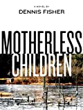 Motherless Children