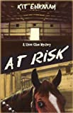 At Risk: A Steve Cline Mystery (Steve Cline Mysteries) by  Kit Ehrman in stock, buy online here