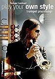 Play Your Own Style (Trompeten Play Alongs) /CD (Voggenreiter Verlag)