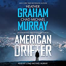 American Drifter Audiobook by Heather Graham, Chad Michael Murray Narrated by Chad Michael Murray