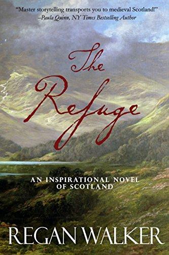 The Refuge: An Inspirational Novel of Scotland cover