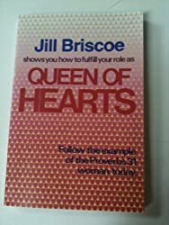Queen of Hearts: The Role of Today's Woman, Based on Proverbs 31