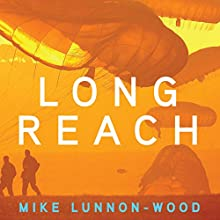 Long Reach: British Military Quartet, Book 3 Audiobook by Mike Lunnon-Wood Narrated by John Telfer