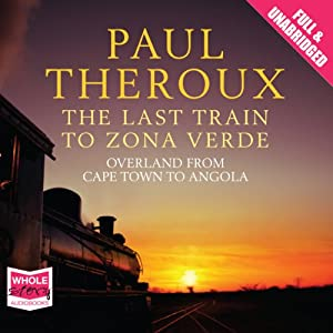 The Last Train to Zona Verde Audiobook