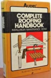 Complete Roofing Handbook, James E. Brumbaugh, 0025178504