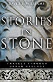 Stories in Stone, David B. Williams, 0802716229
