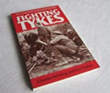 The Fighting Tykes : An Informal History of the Yorkshire Regiments in the Second World War, Whiting, Charles and Taylor, Eric, 0850523575