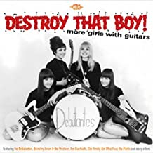 Destroy That Boy! More Girls