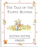 The Tale of the Flopsy Bunnies, Beatrix Potter, 0122214404