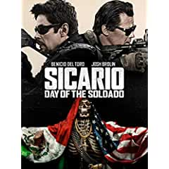 SICARIO: DAY OF THE SOLDADO on 4K, Blu-ray, DVD Oct. 2 and on Digital Sept. 18 from Sony Pictures