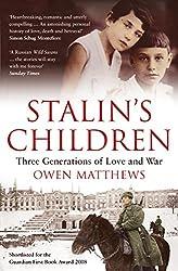 Stalin's Children: Three Generations of Love and War