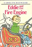 Eddie and the Fire Engine, Carolyn Haywood, 0688114989