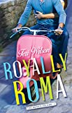 Book Cover for Royally Roma (The Royals Book 1)