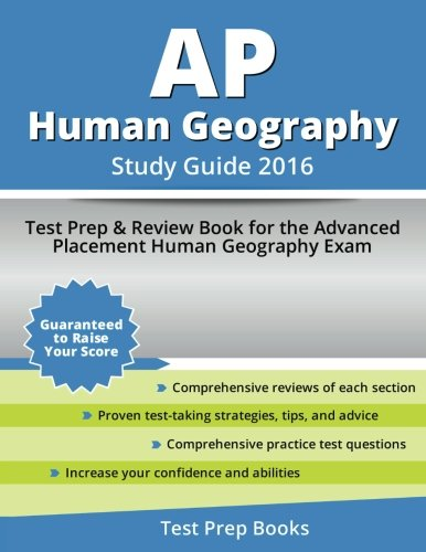 AP Human Geography Study Guide 2016: Test Prep & Review Book for the Advanced Placement Human Geography Exam
