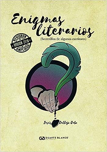 Enigmas literarios edición 2018 : Secretillos de algunos ...