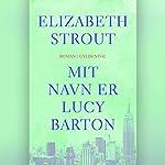Mit navn er Lucy Barton | Elizabeth Strout