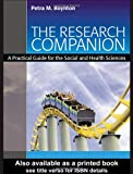 The Research Companion : A Practical Guide for the Social and Health Sciences, Boynton, Petra M., 1841693057