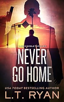 Never Go Home Jack Noble ebook