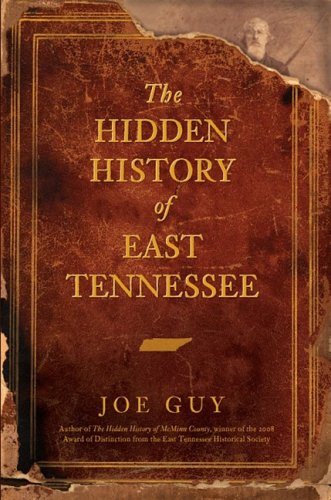 The Hidden History Of East Tennessee