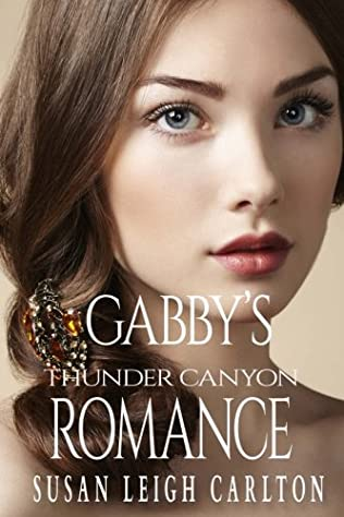 book cover of Gabby\'s Thunder Canyon Romance