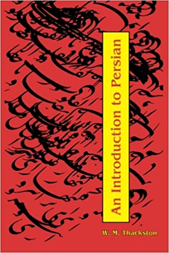 An introduction to persian revised 3rd edition w m thackston an introduction to persian revised 3rd edition w m thackston 9780936347295 amazon books fandeluxe Images