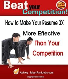 Resume Writing + Sample Resume : Make Your Resume 3X More