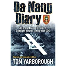 Da Nang Diary: A Forward Air Controller's Gunsight View of Flying with SOG