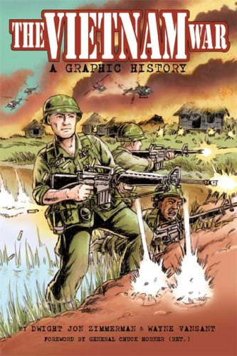 The Vietnam War: A Graphic History by Hill and Wang