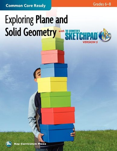 Exploring Plane and Solid Geometry in Grades 6-8 with The Geometer's Sketchpad (SKETCHPAD ACTIVITY MODULES)