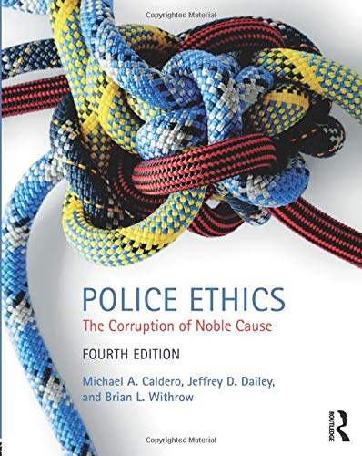 Police Ethics by Routledge