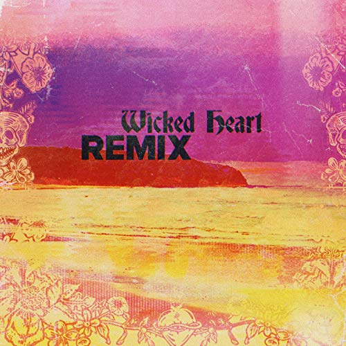 Wicked Heart (Impissed & Rome Remix) [Explicit] (Wicked Heart)
