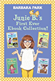 Junie B.'s First Ever Ebook Collection!: Books 1-4 (Junie B. Jones Box Set 1)