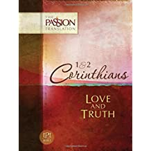 1  and  2 Corinthians: Love and Truth: Love  and  Truth