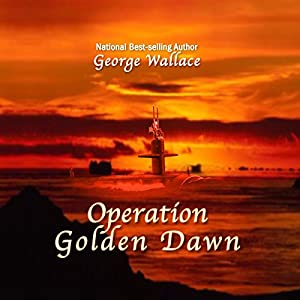 Operation Golden Dawn Audiobook