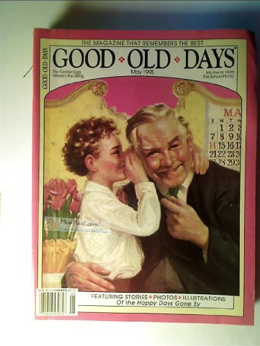 Good Old Days Magazine, May 1995: The Golden ()