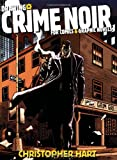 Drawing Crime Noir, Christopher Hart, 0823023990