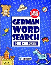 German Word Search for Children: Large Print German Activity Book with Word Search Puzzles for Kids and Beginners