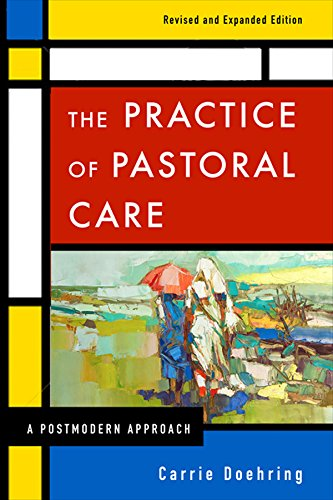 !B.e.s.t The Practice of Pastoral Care, Revised and Expanded Edition: A Postmodern Approach<br />K.I.N.D.L.E